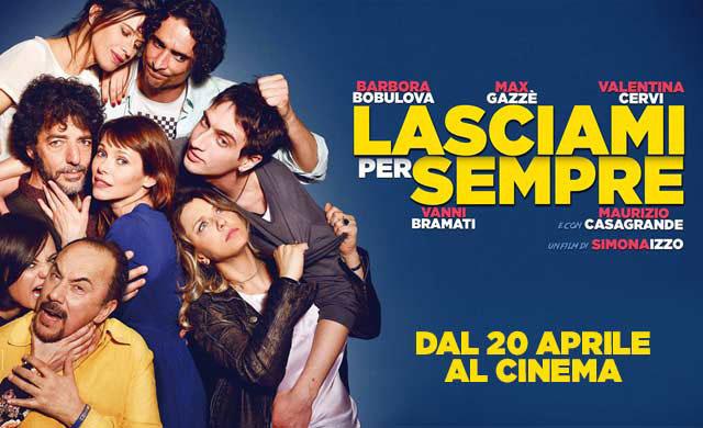 Lasciami Per Sempre: il nuovo film di Simona Izzo. Al cinema dal 20 aprile