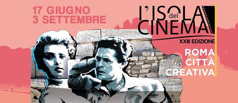 L'Isola del Cinema 2017. Roma, Città Creativa