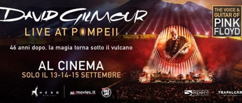 David Gilmour Live At Pompeii, per tre giorni al cinema