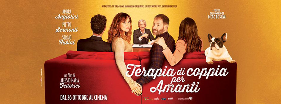 Dal 26 ottobre al cinema: Terapia di coppia per amanti con Ambra Angiolini, Pietro Sermonti e Sergio Rubini