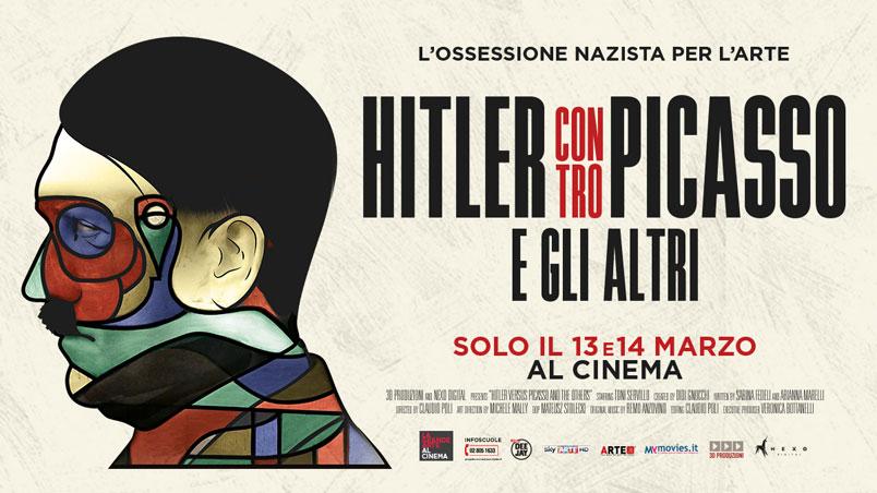 Hitler contro Picasso e gli altri, al cinema il 13 e il 14 marzo