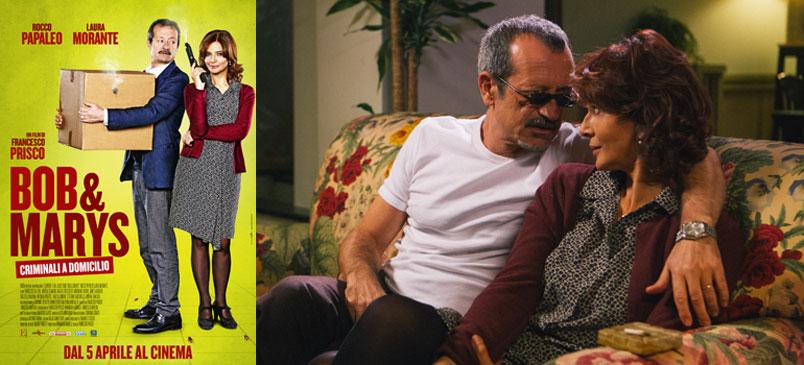 """""""Bob & Marys – Criminali a domicilio"""" la divertente commedia di Francesco Prisco, dal 5 aprile al cinema"""
