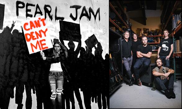 """Pearl Jam: da oggi in radio e negli store digitali il nuovo """"Can't Deny Me"""""""