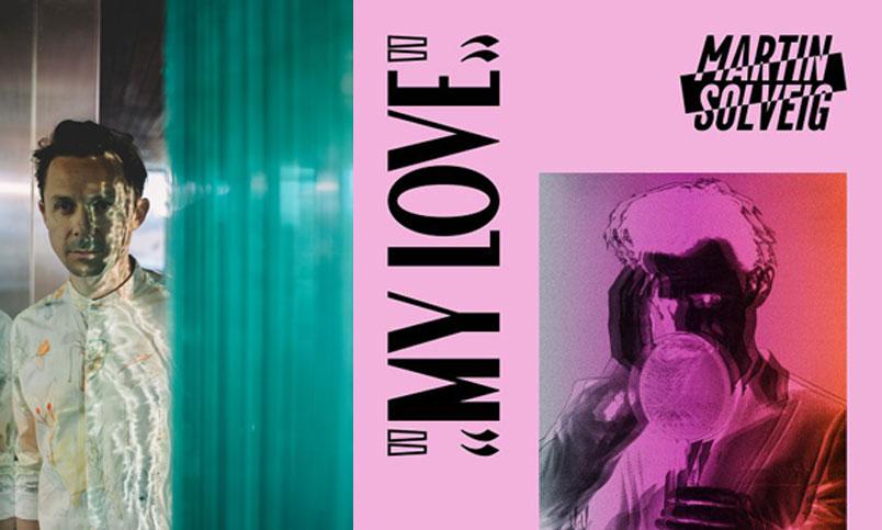 """Martin Solveig: da venerdì in radio il nuovo singolo """"My Love"""""""