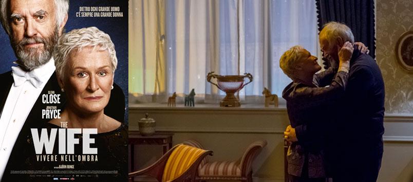 The Wife – Vivere nell'ombra con Glenn Close e Jonathan Pryce. Da ottobre al cinema