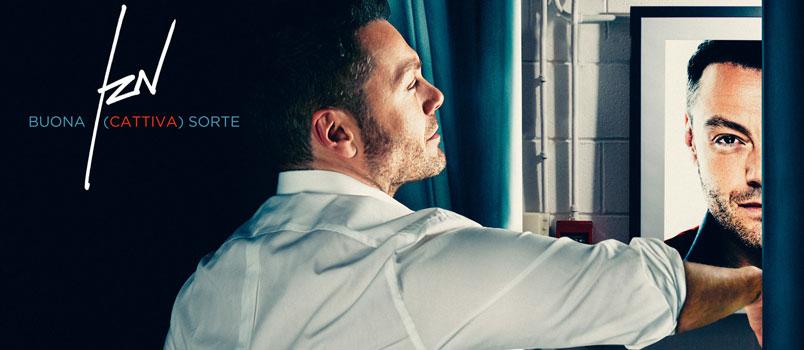 """Tiziano Ferro: il nuovo singolo è """"Buona (Cattiva) Sorte"""""""