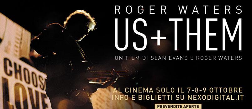 "Roger Waters: arriva al cinema il film-concerto ""Rogers Waters Us + Them"""