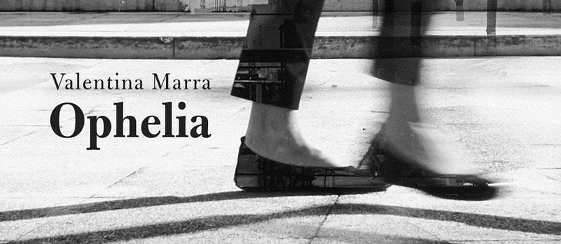 Ophelia: l'album d'esordio della salentina Valentina Marra