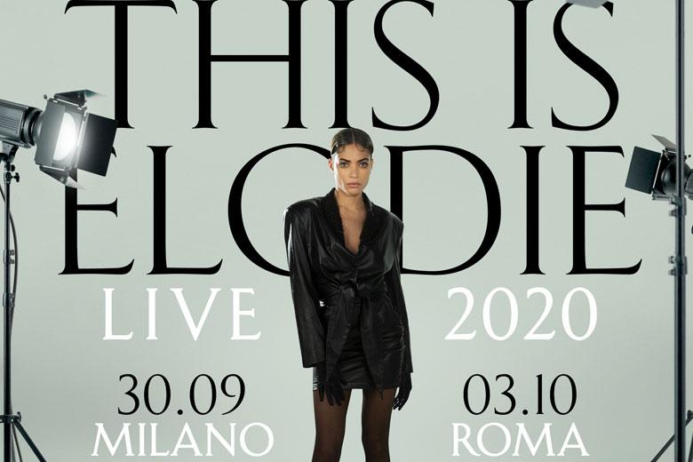 Elodie: date live di Milano e Roma rinviate in autunno