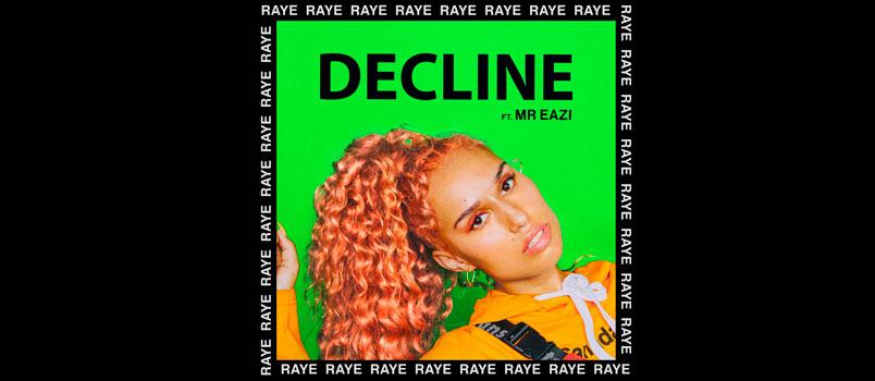 """RAYE torna in radio con il nuovo singolo """"Decline"""" feat. Mr Eazi"""