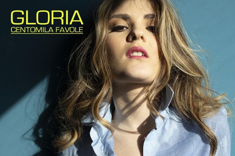 """""""Centomila favole"""" il singolo d'esordio della cantautrice siciliana GLORIA"""