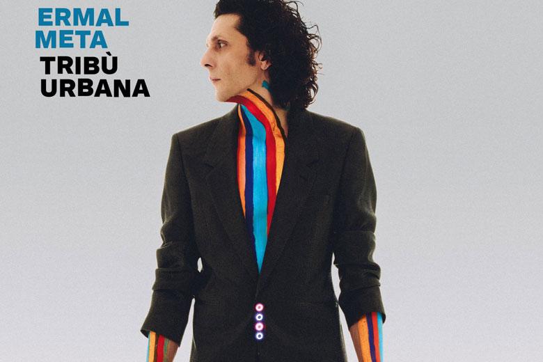 """""""Tribù Urbana"""" il nuovo album di Ermal Meta"""